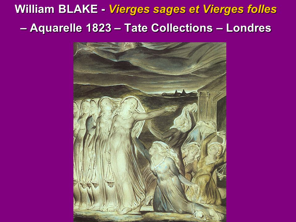 William BLAKE - Vierges sages et Vierges folles – Aquarelle 1823 – Tate Collections – Londres