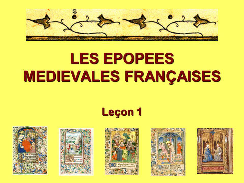 LES EPOPEES MEDIEVALES FRANÇAISES