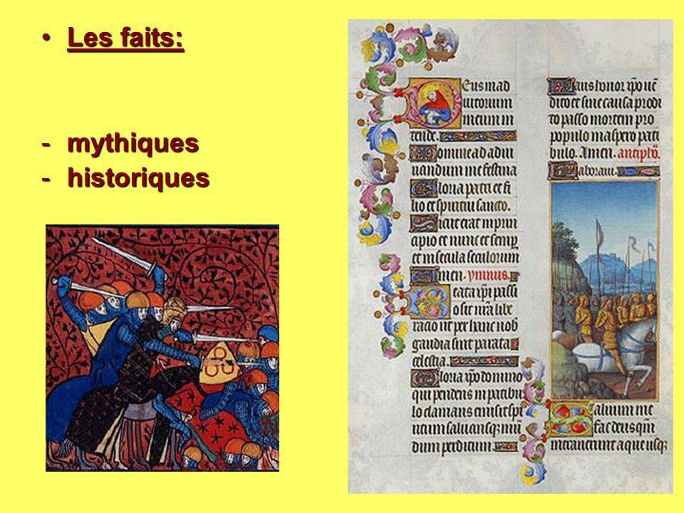 Les faits: mythiques historiques
