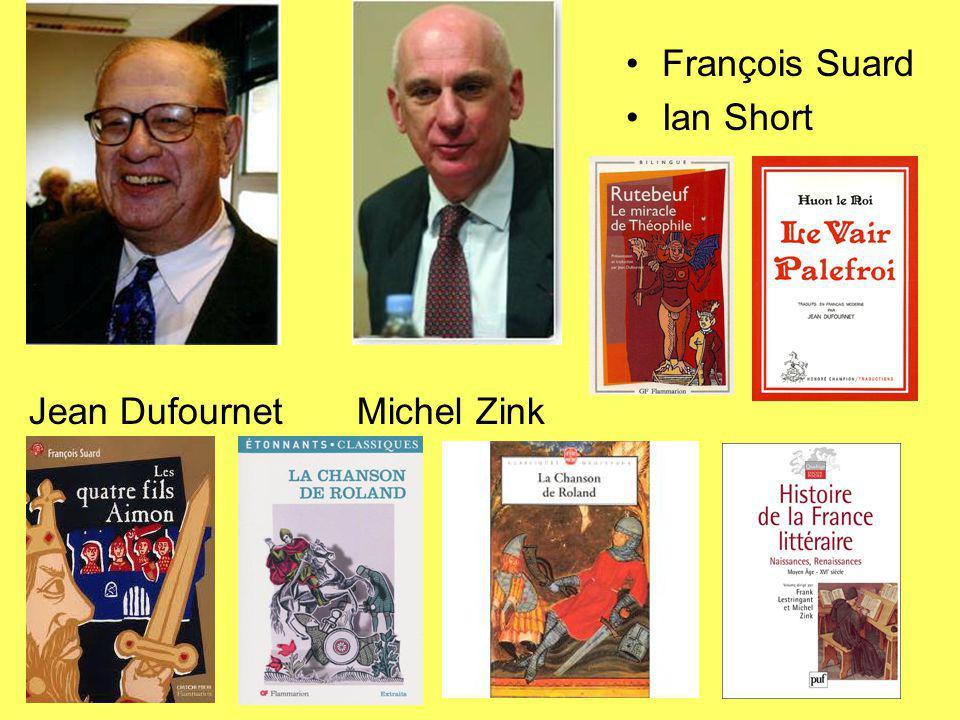 François Suard Ian Short Jean Dufournet Michel Zink