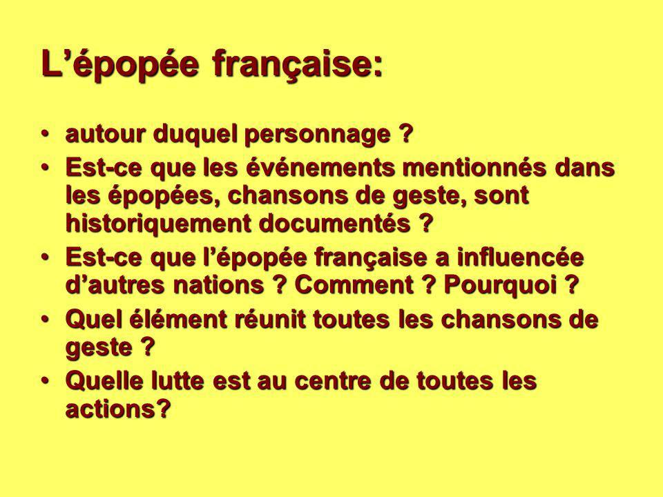 L'épopée française: autour duquel personnage