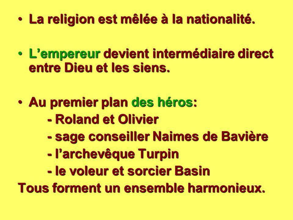 La religion est mêlée à la nationalité.