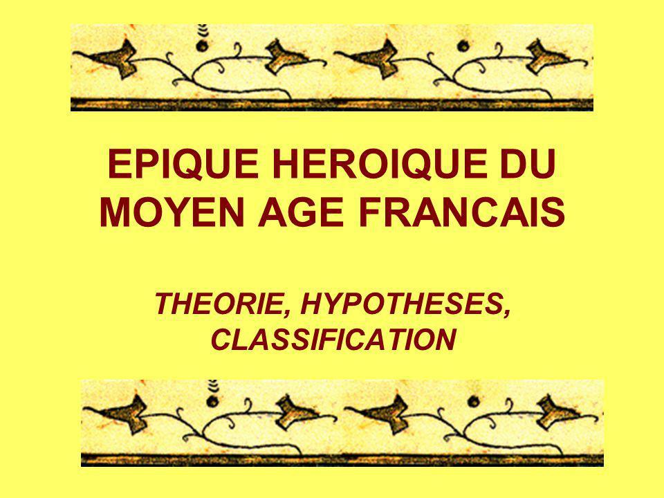 EPIQUE HEROIQUE DU MOYEN AGE FRANCAIS