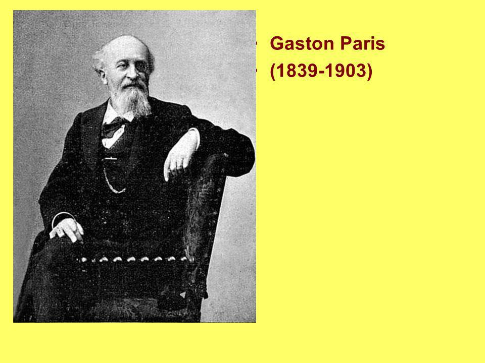 Gaston Paris (1839-1903)