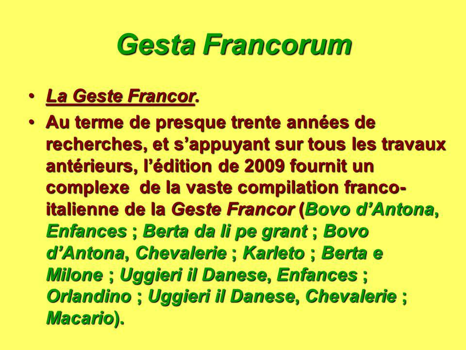 Gesta Francorum La Geste Francor.