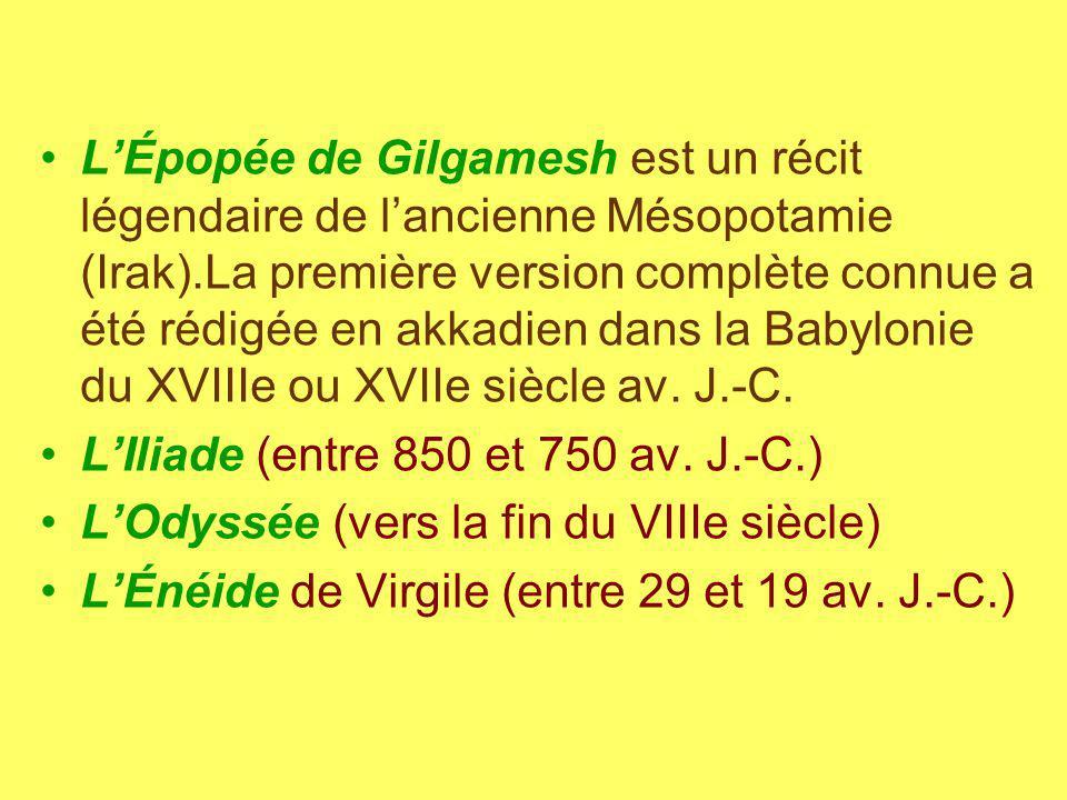 L'Épopée de Gilgamesh est un récit légendaire de l'ancienne Mésopotamie (Irak).La première version complète connue a été rédigée en akkadien dans la Babylonie du XVIIIe ou XVIIe siècle av. J.-C.