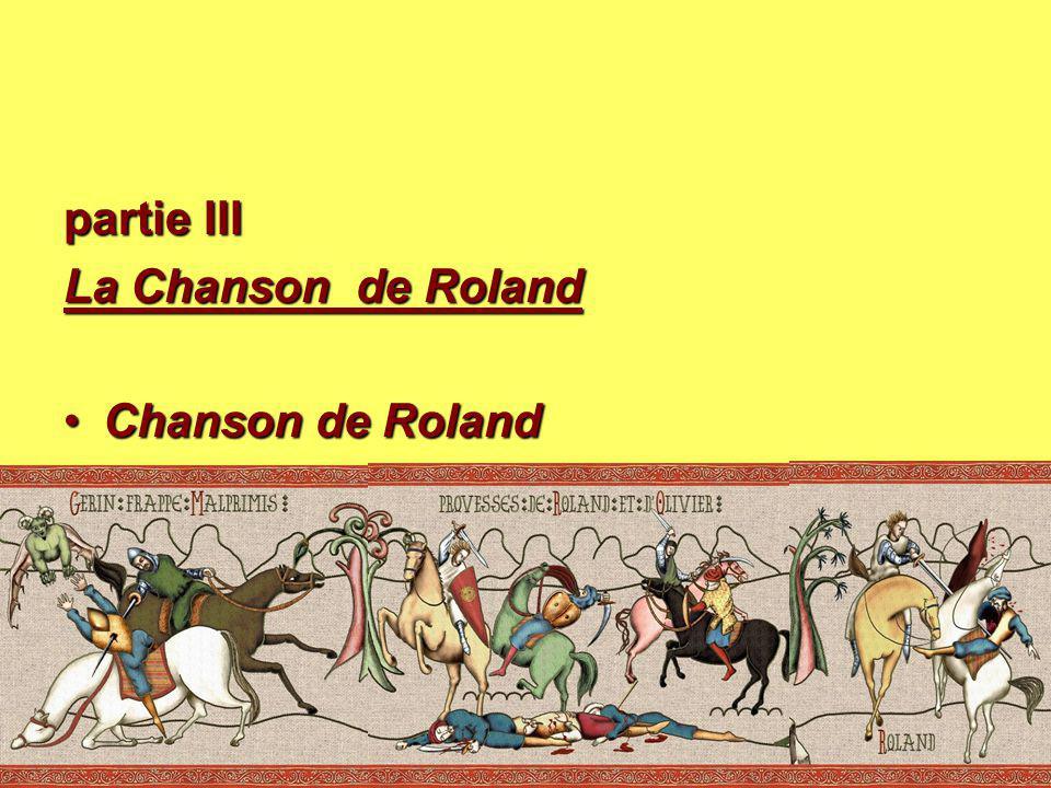 partie III La Chanson de Roland Chanson de Roland
