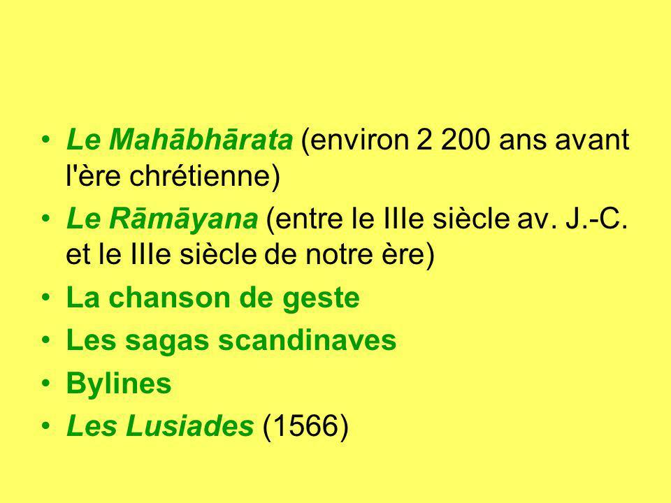 Le Mahābhārata (environ 2 200 ans avant l ère chrétienne)