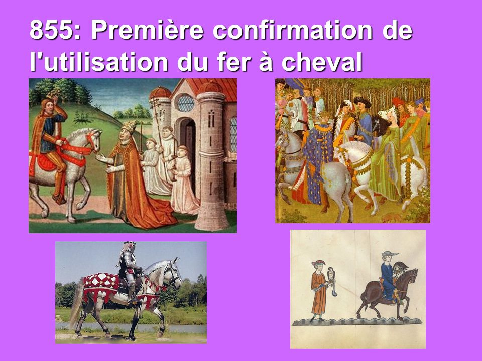 855: Première confirmation de l utilisation du fer à cheval