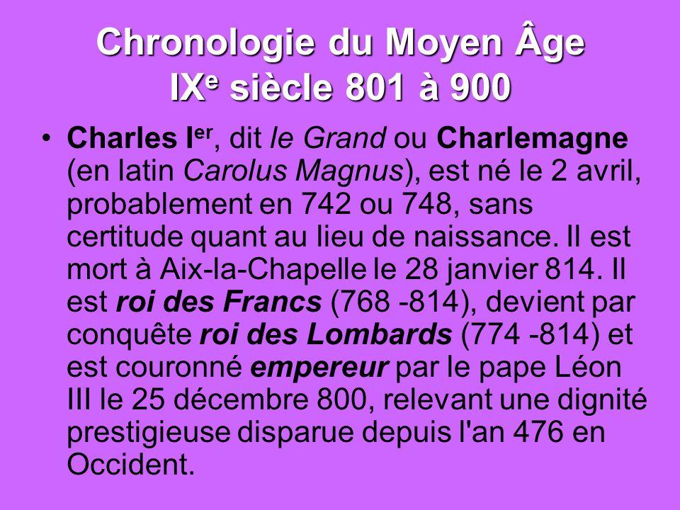 Chronologie du Moyen Âge IXe siècle 801 à 900
