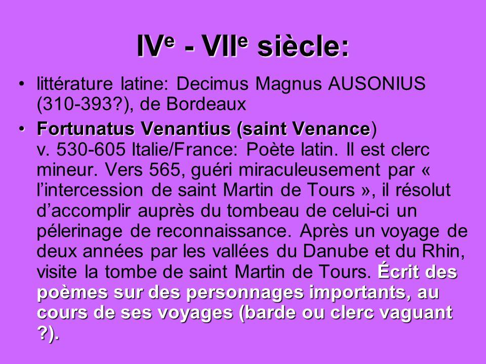 IVe - VIIe siècle: littérature latine: Decimus Magnus AUSONIUS (310-393 ), de Bordeaux.