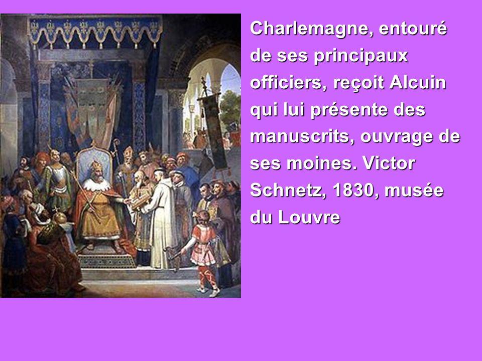 Charlemagne, entouré de ses principaux. officiers, reçoit Alcuin. qui lui présente des. manuscrits, ouvrage de.