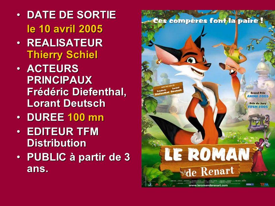 DATE DE SORTIE le 10 avril 2005. REALISATEUR Thierry Schiel. ACTEURS PRINCIPAUX Frédéric Diefenthal, Lorant Deutsch.