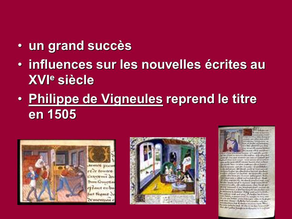un grand succès influences sur les nouvelles écrites au XVIe siècle.