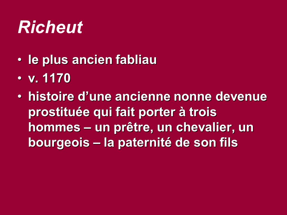 Richeut le plus ancien fabliau v. 1170
