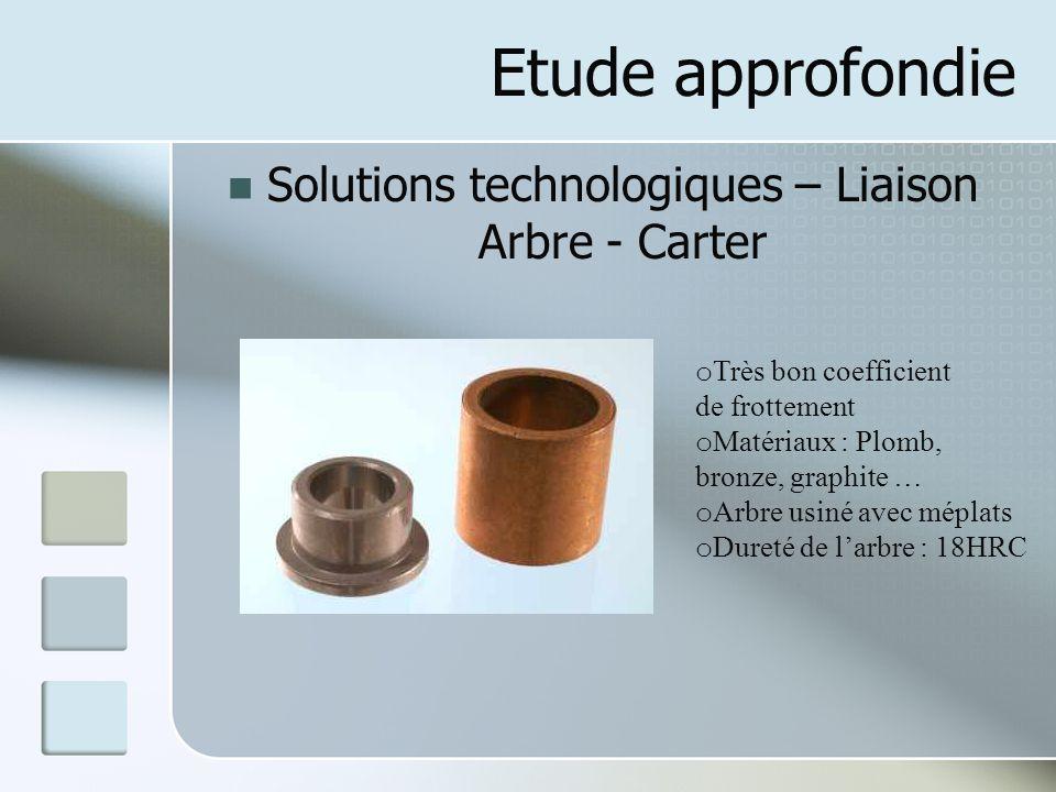 Solutions technologiques – Liaison Arbre - Carter