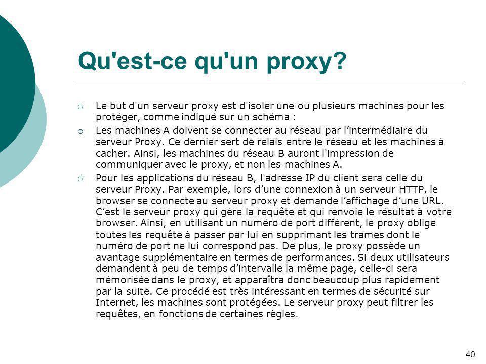 Qu est-ce qu un proxy Le but d un serveur proxy est d isoler une ou plusieurs machines pour les protéger, comme indiqué sur un schéma :