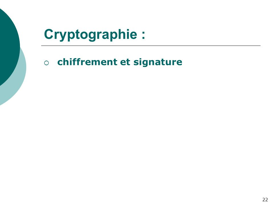 Cryptographie : chiffrement et signature