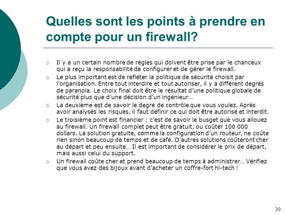 Quelles sont les points à prendre en compte pour un firewall