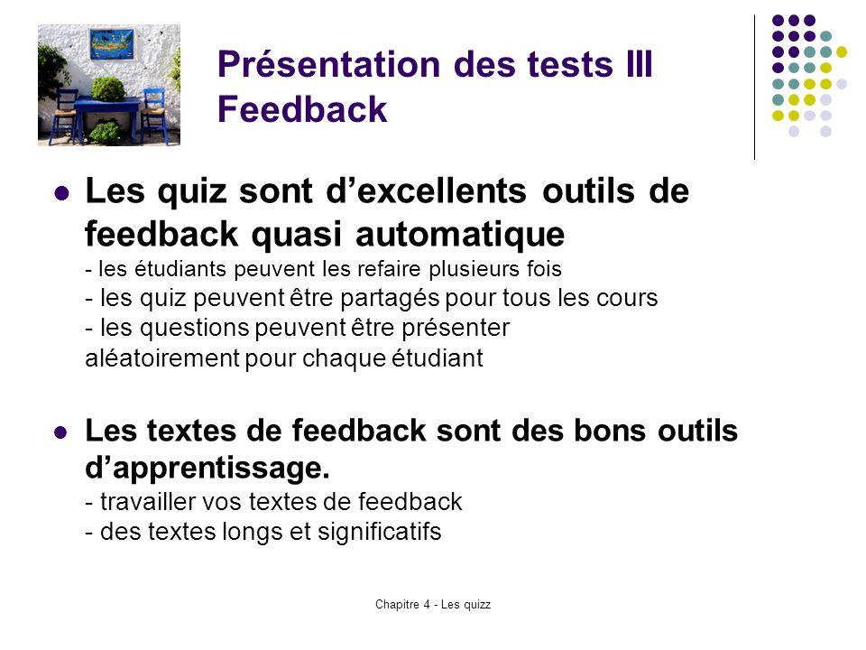 Présentation des tests III Feedback