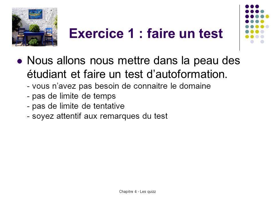 Exercice 1 : faire un test