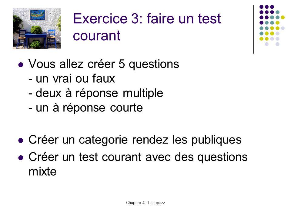 Exercice 3: faire un test courant