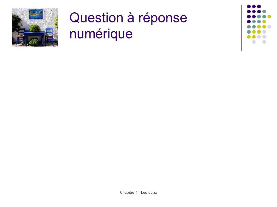 Question à réponse numérique