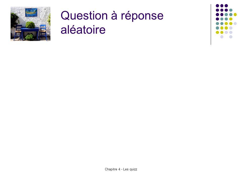 Question à réponse aléatoire