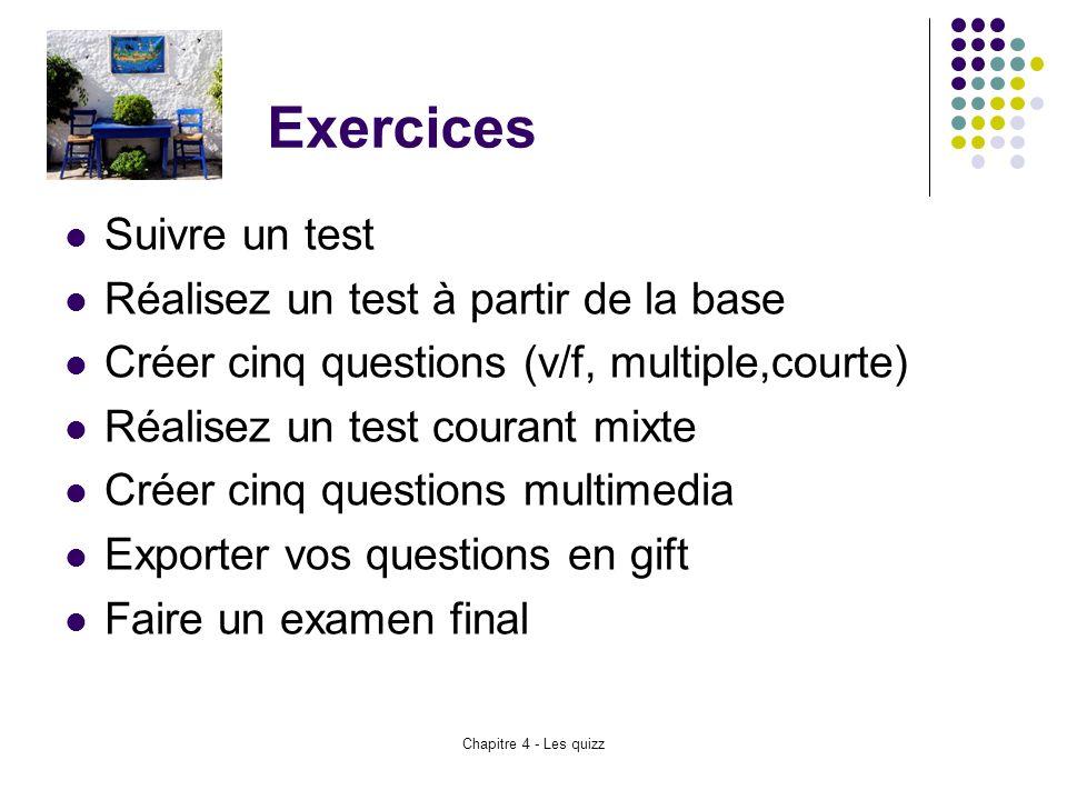Exercices Suivre un test Réalisez un test à partir de la base