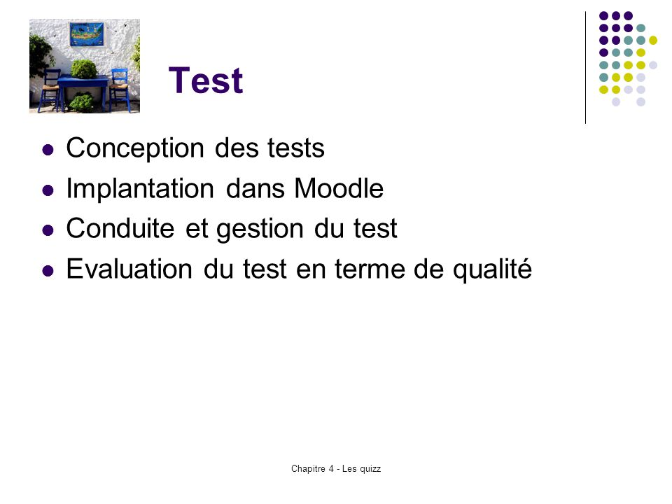 Test Conception des tests Implantation dans Moodle