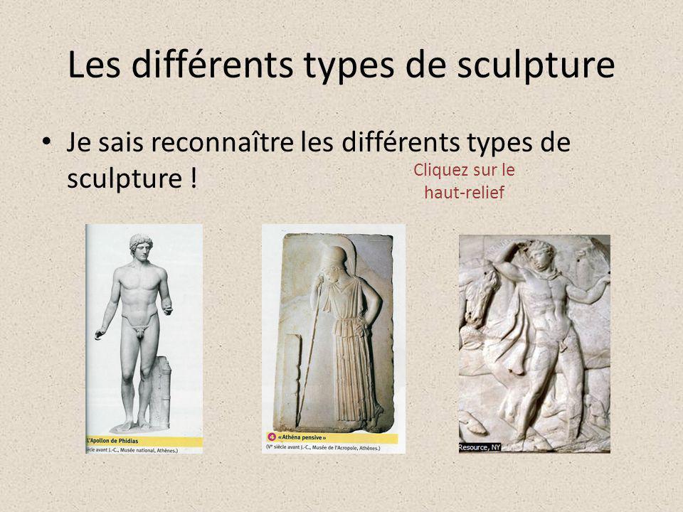 Les différents types de sculpture