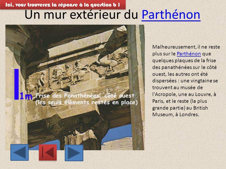 Un mur extérieur du Parthénon