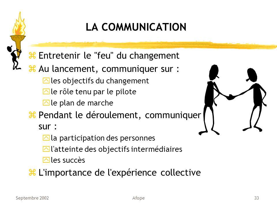 LA COMMUNICATION Entretenir le feu du changement