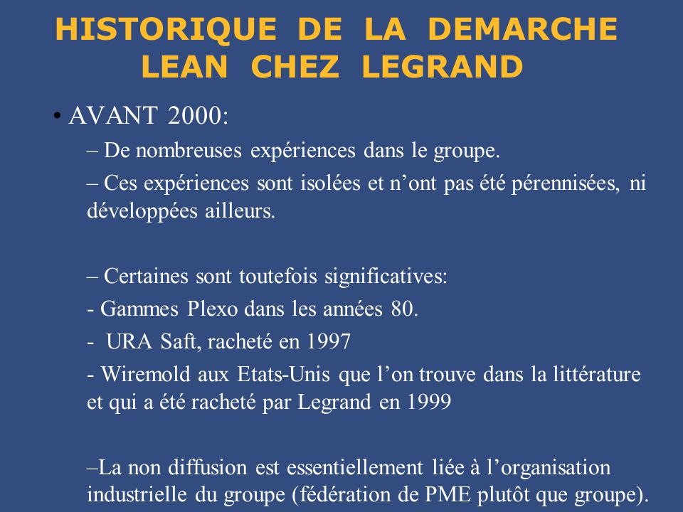 HISTORIQUE DE LA DEMARCHE LEAN CHEZ LEGRAND