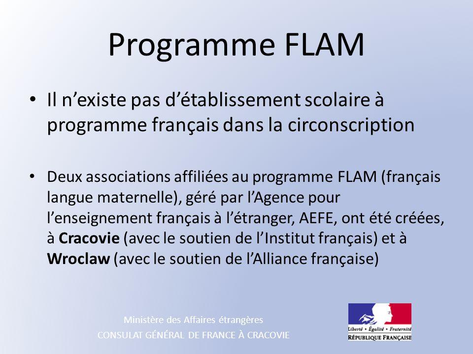 Programme FLAM Il n'existe pas d'établissement scolaire à programme français dans la circonscription.
