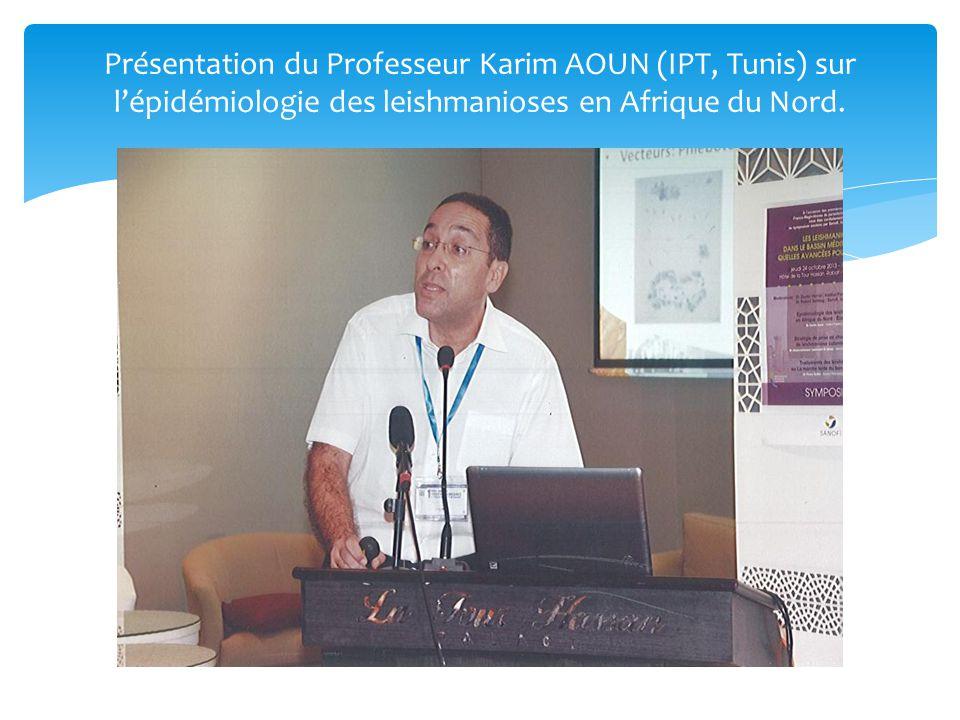 Présentation du Professeur Karim AOUN (IPT, Tunis) sur l'épidémiologie des leishmanioses en Afrique du Nord.