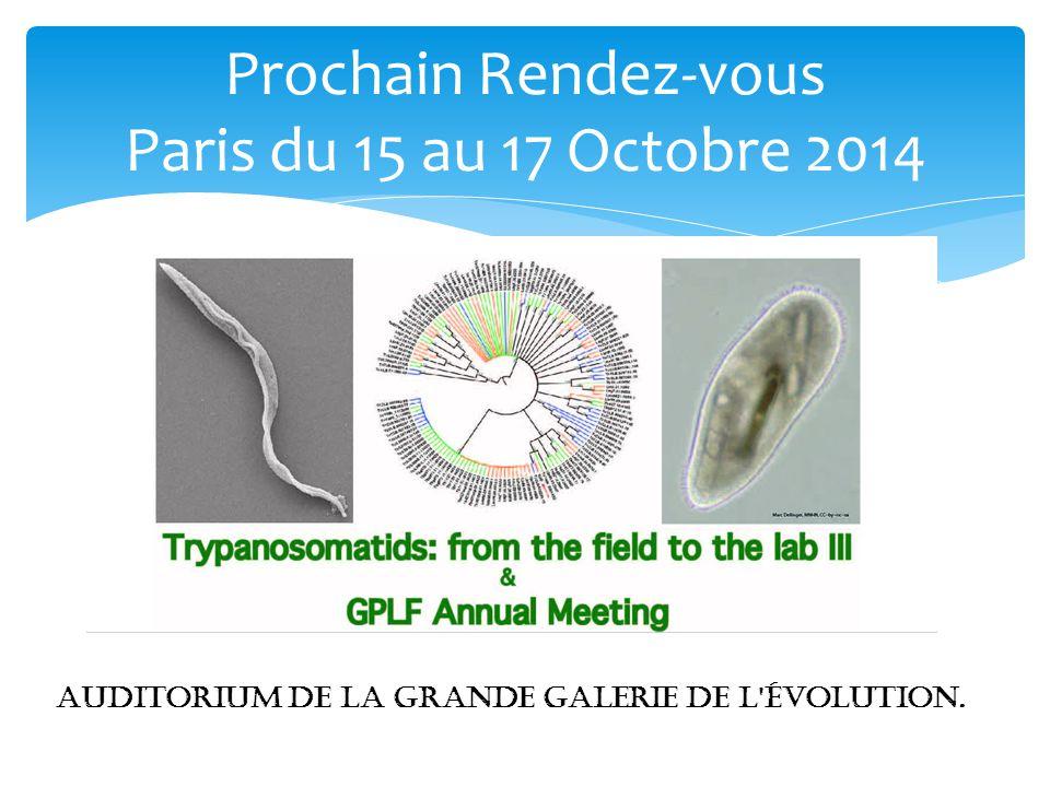 Prochain Rendez-vous Paris du 15 au 17 Octobre 2014