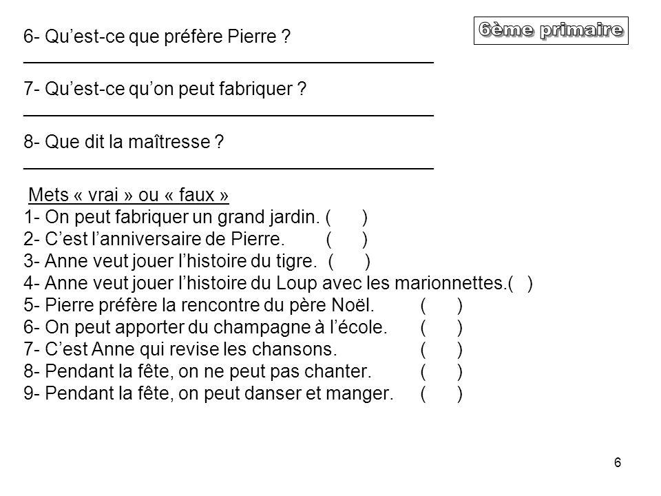 6ème primaire 6- Qu'est-ce que préfère Pierre