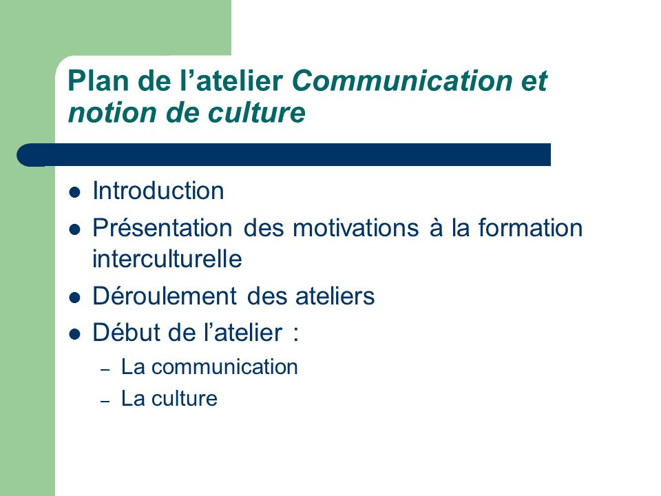 Plan de l'atelier Communication et notion de culture