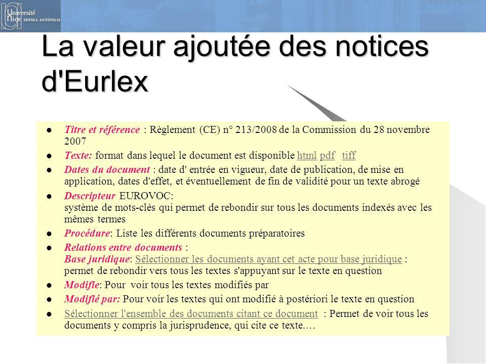 La valeur ajoutée des notices d Eurlex