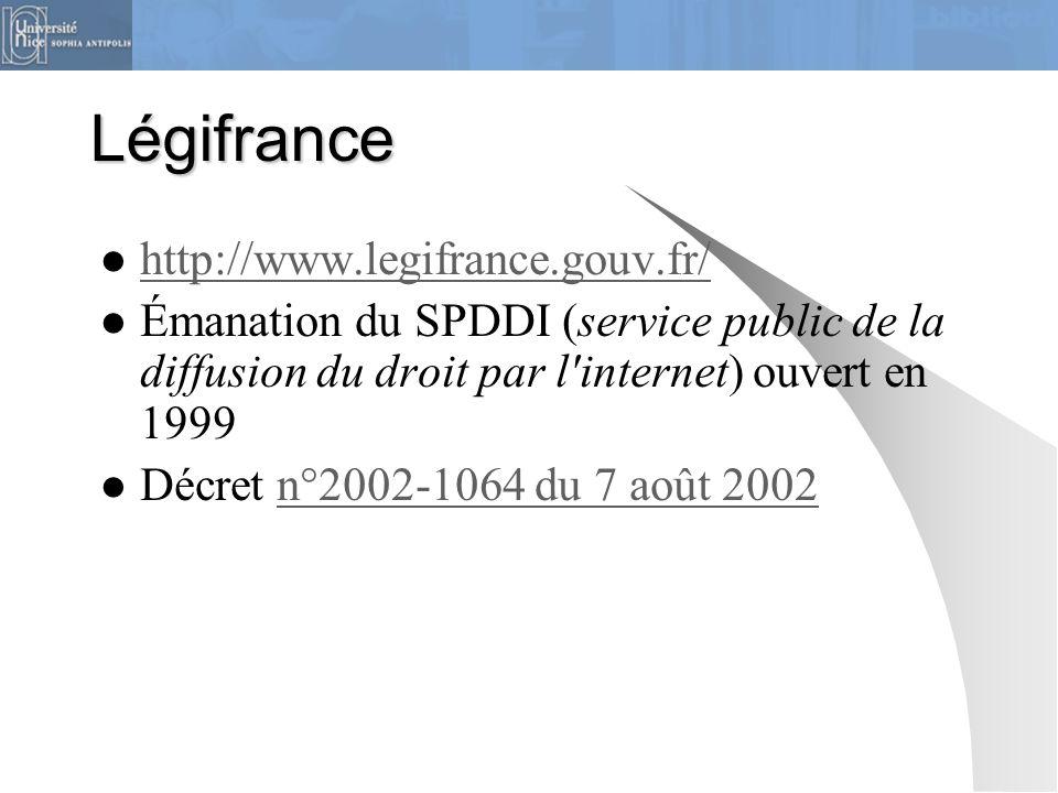 Légifrance http://www.legifrance.gouv.fr/