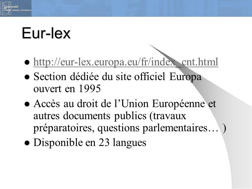 Eur-lex http://eur-lex.europa.eu/fr/index_cnt.html