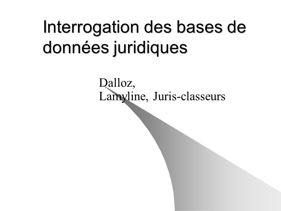 Interrogation des bases de données juridiques