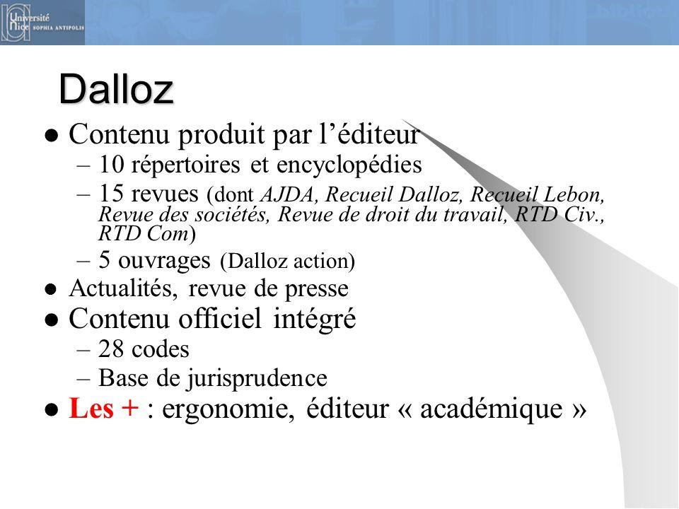Dalloz Contenu produit par l'éditeur Contenu officiel intégré