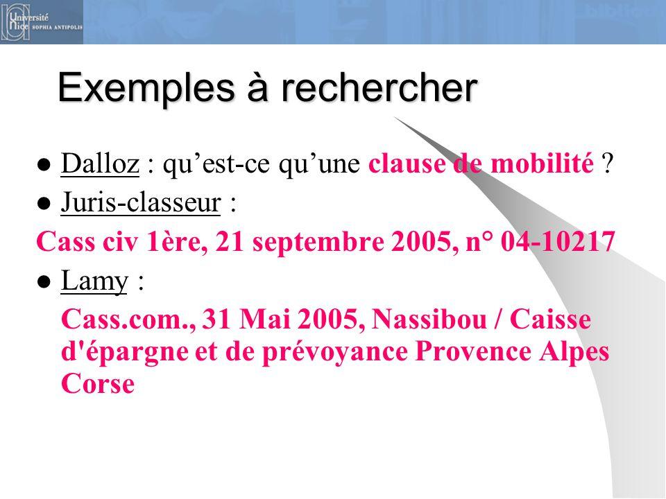 Exemples à rechercher Dalloz : qu'est-ce qu'une clause de mobilité