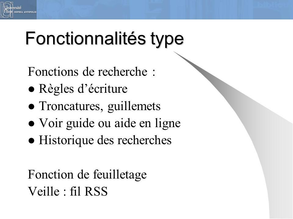 Fonctionnalités type Fonctions de recherche : Règles d'écriture