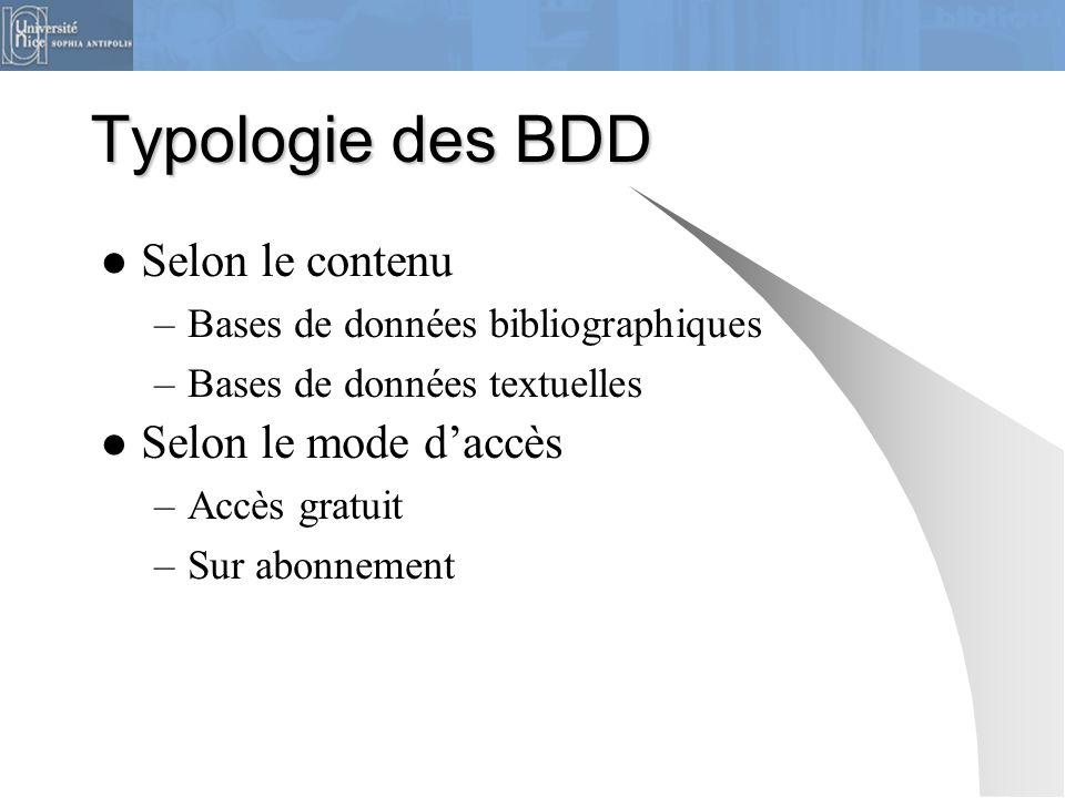 Typologie des BDD Selon le contenu Selon le mode d'accès