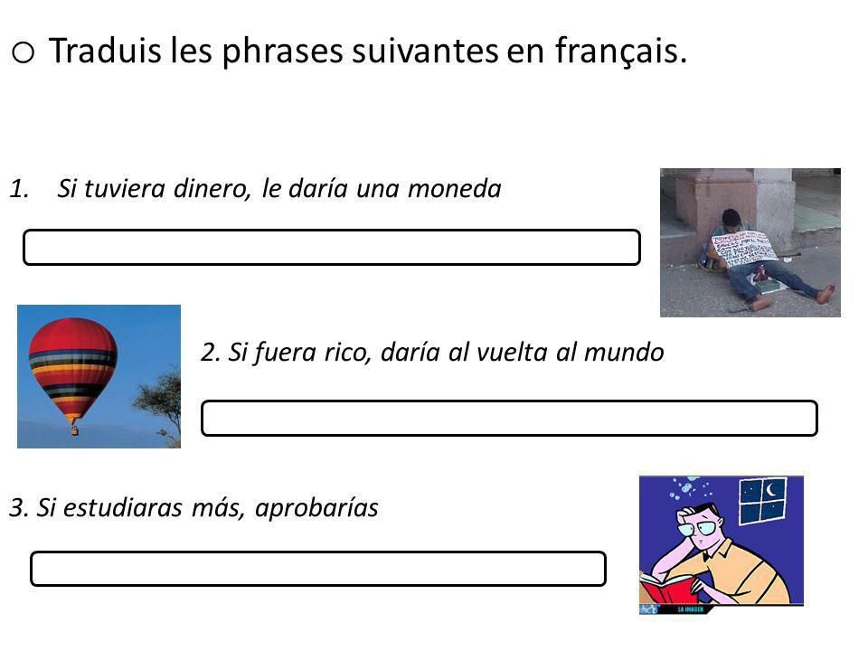 Traduis les phrases suivantes en français.