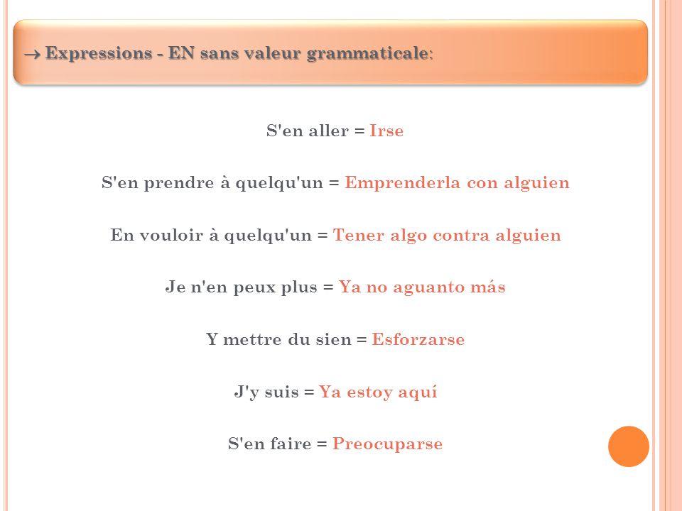  Expressions - EN sans valeur grammaticale: