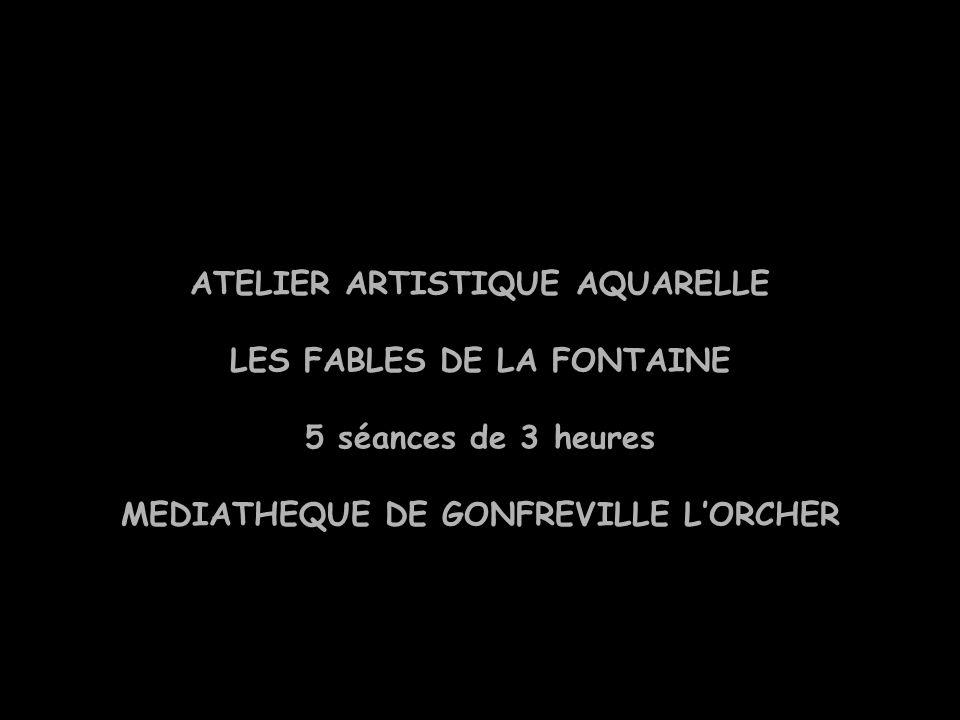 ATELIER ARTISTIQUE AQUARELLE LES FABLES DE LA FONTAINE